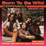 Born To Be Wild *Compilation*