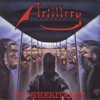 Artillery : By Inheritance. Album Cover