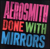 Aerosmith : Done With Mirrors. Album Cover