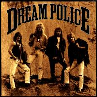 Dream Police : Dream Police. Album Cover
