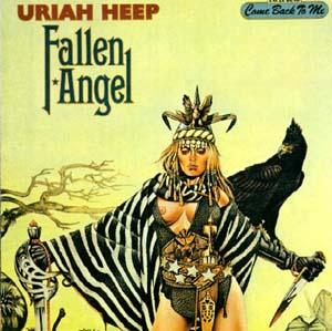 Uriah Heep : Fallen Angel. Album Cover