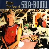 Fiire-The Best Of Sha-Boom