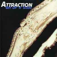 ATTRACTION : Get Up 'N Shake. Album Cover