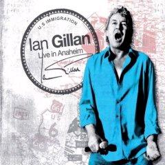Gillan, Ian : Live In Anaheim. Album Cover
