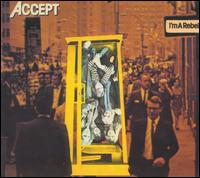 Accept : I'm A Rebel. Album Cover