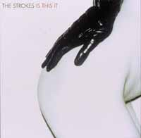 Strokes : Is This It?. Album Cover
