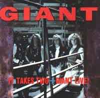 Giant : It Takes Two og Giant Live (Jap). Album Cover