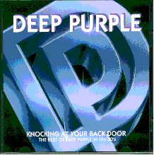 Knocking at your back door. The best of Deep Purple in the 80s