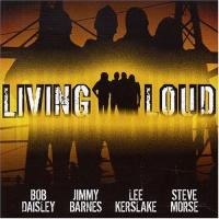 Living Loud : Living Loud. Album Cover