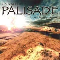 Gary Schutt's Palisade : Lost In Paradise. Album Cover