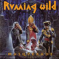 Running Wild : Masquerade. Album Cover