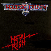 Maltese Falcon : Metal rush. Album Cover