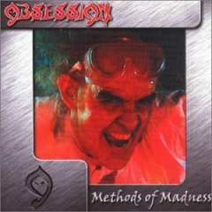 Obsession : Methods Of Madness. Album Cover