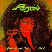 POISON : Open Up And Say...Ahh!. Album Cover
