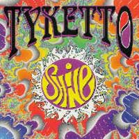 Tyketto : Shine. Album Cover