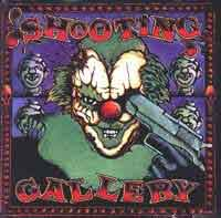 Shooting Gallery : Shooting Galery. Album Cover