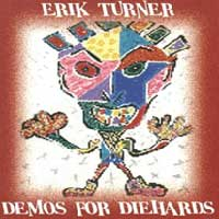 Turner, Erik : Demos For Diehards. Album Cover