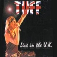 Tuff : Live in the U.K.. Album Cover