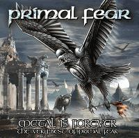 Metal is forever (The Very Best of Primal Fear)