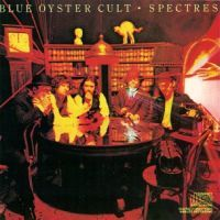 Blue Oyster Cult : Spectres. Album Cover
