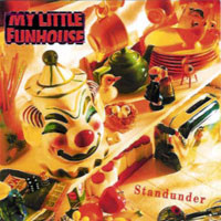 My Little Funhouse : Standunder. Album Cover
