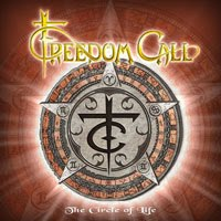 Freedom Call : The Circle Of Life. Album Cover