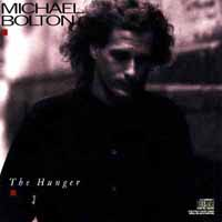 Bolton, Michael : The Hunger. Album Cover