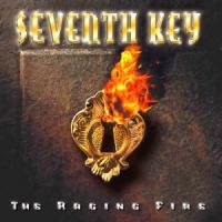 Seventh Key : The Raging Fire. Album Cover