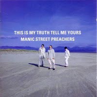 Manic Street Preachers : This Is My Truth Tell Me Yours. Album Cover