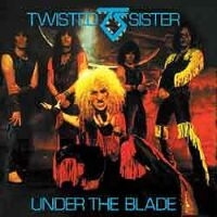 Twisted Sister  : Under The Blade. Album Cover