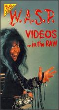 Videos..... In The Raw