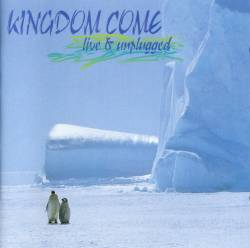 Kingdom Come : Live & Unplugged. Album Cover