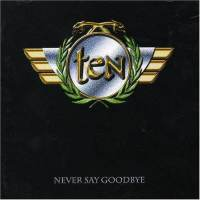 Ten : Never Say Goodbye. Album Cover