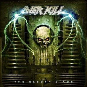 Overkill : The Electric Age. Album Cover