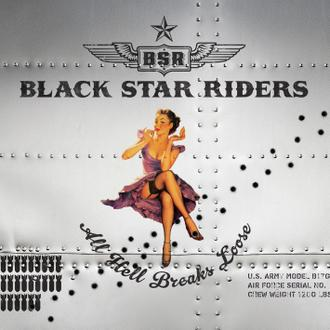 Black Star Riders : All Hell Breaks Loose. Album Cover