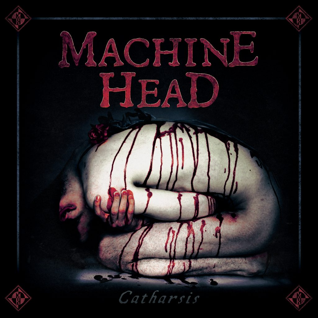 Machine Head : Catharsis. Album Cover