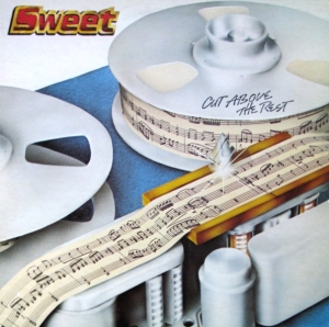 Sweet, The : Cut Above The Rest. Album Cover