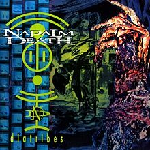 Napalm Death : Ditribes. Album Cover