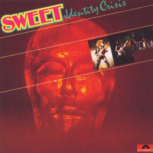 Sweet, The : Identity Crises. Album Cover