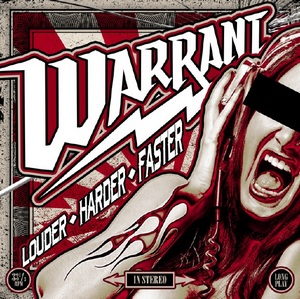 Warrant : Louder - Harder - Faster. Album Cover