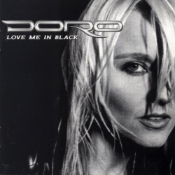 Doro : Love Me in Black. Album Cover