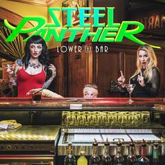 Steel Panther : Lower the Bar. Album Cover
