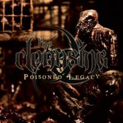 The Cleansing : Poisoned Legacy. Album Cover
