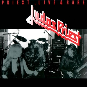 Judas Priest : Priest, Live & Rare. Album Cover