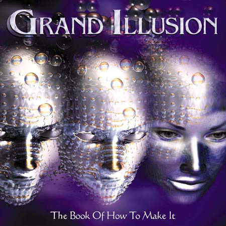 Grand Illusion  : The Book Of How To Make It . Album Cover