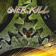 Overkill : The Grinding Wheel. Album Cover