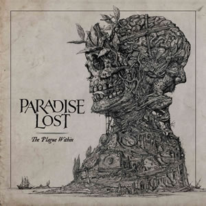 Paradise Lost : The Plague Within (Deluxe version). Album Cover