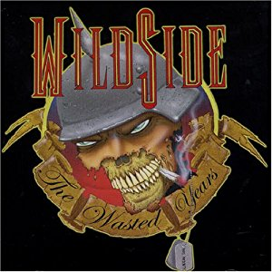 Wildside  : The Wasted Years. Album Cover