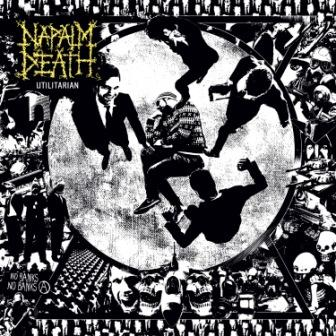 Napalm Death : Utilitarian. Album Cover