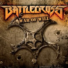 Battlecross : War Of Will. Album Cover